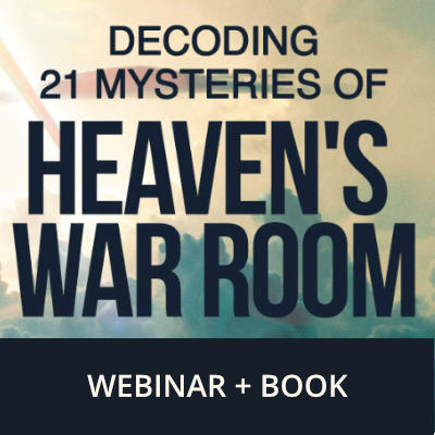 Decoding 21 Mysteries of Heaven's War Room Webinar + Book