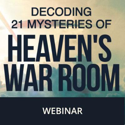 Decoding 21 Mysteries of Heaven's War Room